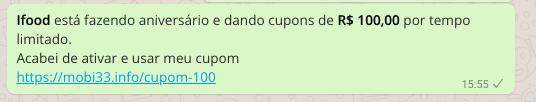 cuidado golpe no whatsapp usa nome do app ifood e oferece cupons falsos de 100 reais